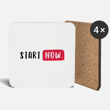 Start START NOW. - Dessous de verre