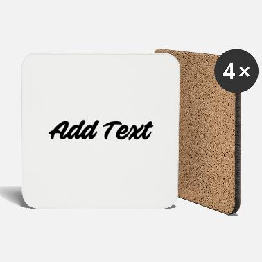 Text Add text / text black - Coasters
