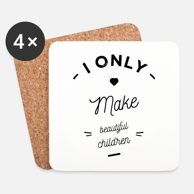 Madre I  make beautiful children - Posavasos (juego de 4)