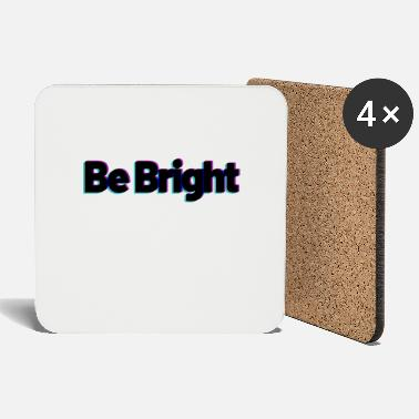Bright shine bright - Coasters