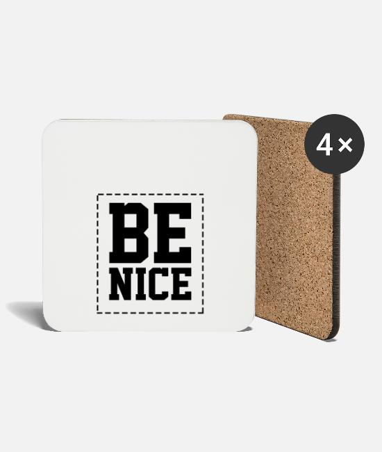 Love Mugs & Drinkware - be nice - Coasters white