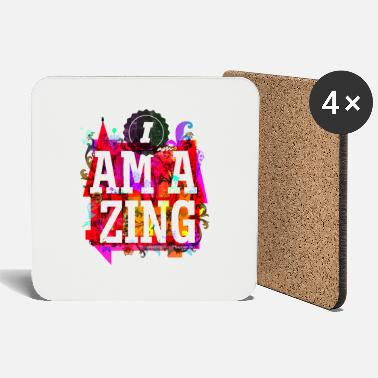 Message I am Amazing - Coasters