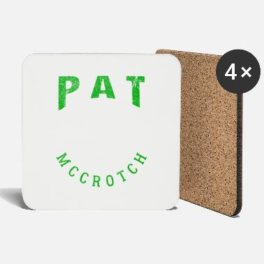 Pat pat mccrotch - Coasters