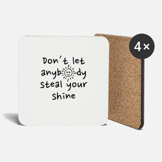 Ease Mugs & Drinkware - Dont let anybody steal your shine sun gift - Coasters white