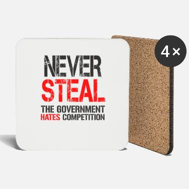 Steal never steal - Coasters