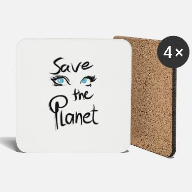 Save The Planet Save the Planet Eyes Statement - Bordskånere