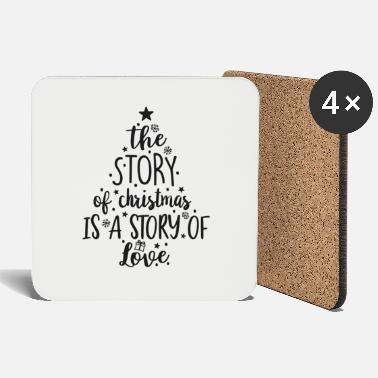 Story The story of Christmas is a story of love - Coasters