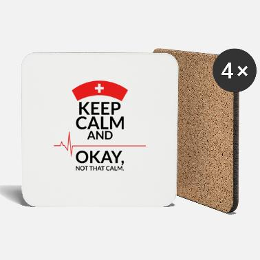 Calm keep calm and okay not that calm - Coasters