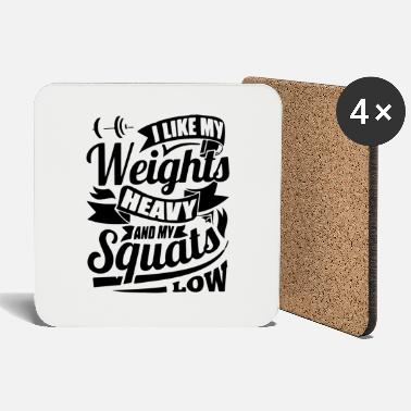 Squat Heavy squats - Coasters