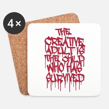 Urban The Creative Adult is the Child Who Has Survived - Onderzetters (4 stuks)
