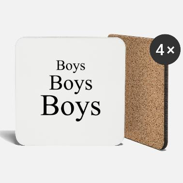 Boy Boys boys boys - Coasters