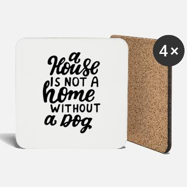 Dog Paw A house - Coasters