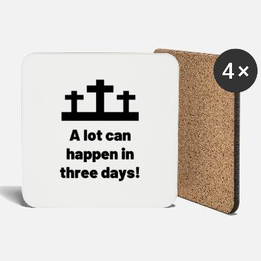 A lot can happen in three days! Gift, easter - Coasters