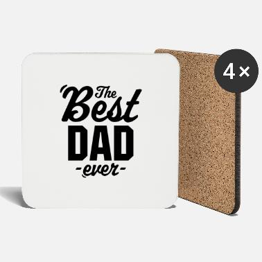 The Best Dad Ever - Coasters