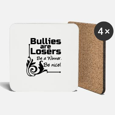 Bullying Quotes Bullies are Losers Mobbing, Spruch, Geschenk - Coasters