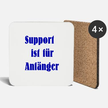 Beginners Support is for beginners - Coasters