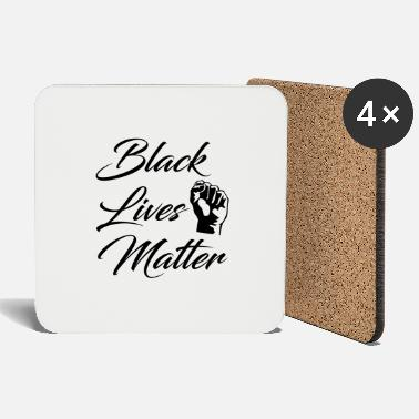 Black Black Lives Matter - Coasters