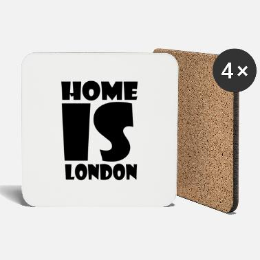 London London - At home is London - Home is London - Coasters
