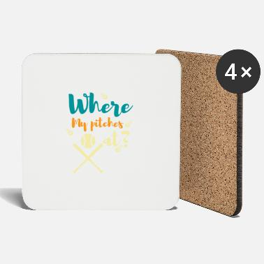Pitching Where my pitches at? - Coasters