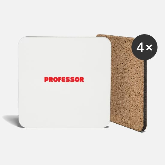 Professor Mugs & Drinkware - Professor - Smart, good looking and Professor - Coasters white