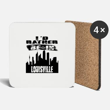Louisville Gift Id rather be in Louisville - Coasters