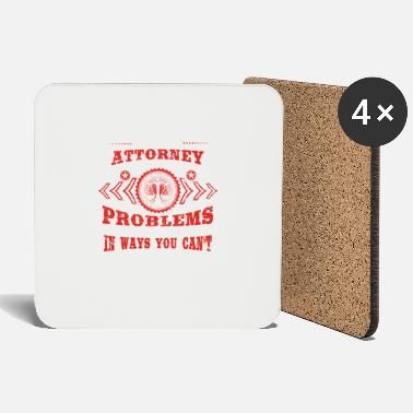 Attorney gift solve problems know ATTORNEY - Untersetzer