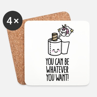 Sueño You can be whatever you want, unicorn toilet paper - Posavasos (juego de 4)