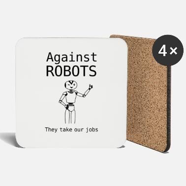 Against against robots - Coasters