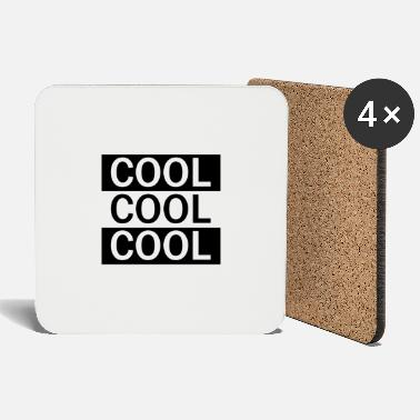 Coole COOL COOL COOL - Untersetzer
