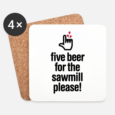 Sanguinante Five beer for the sawmill please - falegname - Sottobicchieri (set da 4 pezzi)