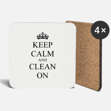 Calm Crown Keep Calm And Clean On - Crown - Crown - Quote - Coasters