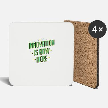 Innovation Innovation is now here! - Coasters