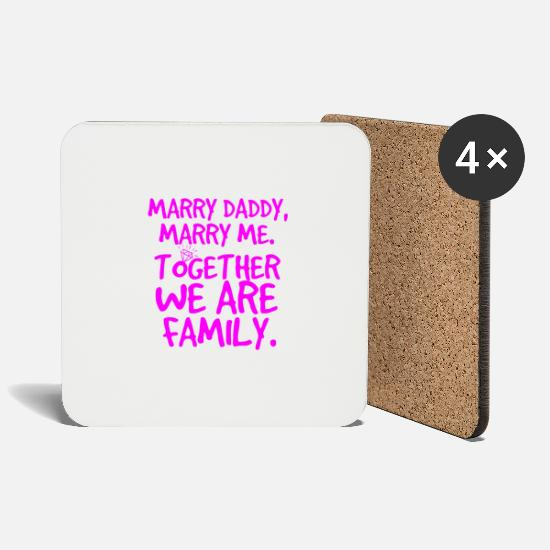 Love Mugs & Drinkware - Marry Daddy, marry dad - Coasters white