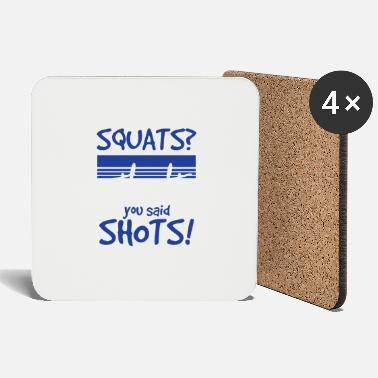 Squat squats - Coasters