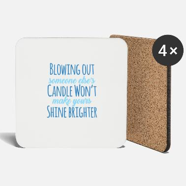 Blow Out Blowing Out ..., joy of life, motivation, gift - Coasters