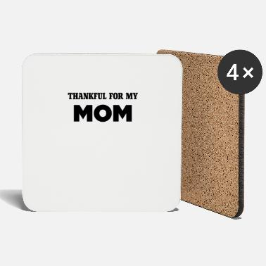 Turkey Thankful For My Mom, Turkey Day Holiday - Coasters