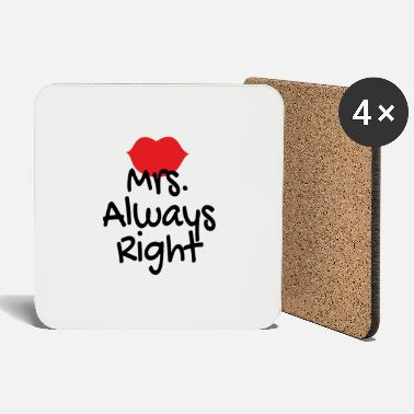 Signora Mrs Always Right Mouth Red T-shirt - Underlägg