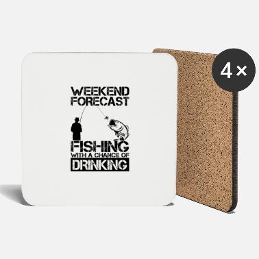 Forecast Fishing Weekend Forecast Drinking - Coasters