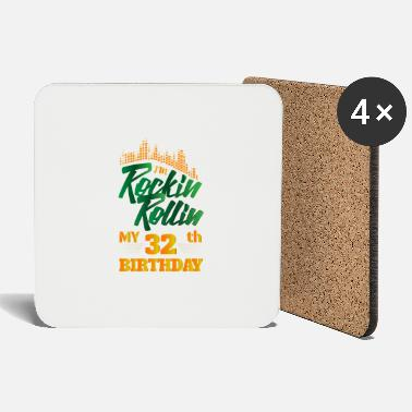 Occasion Rockin Rollin 32th Year Birthday Occasion - Coasters