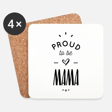 Stolt Proud to be mama - Underlägg (4-pack)