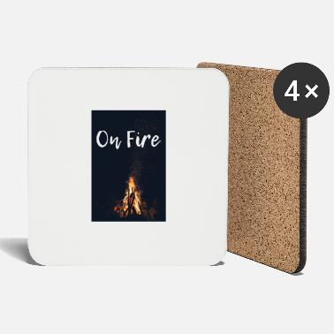 Fire On fire - Coasters