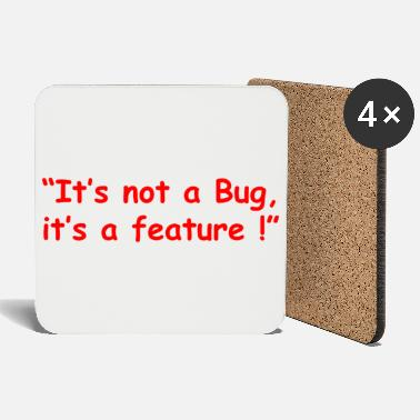 Bug its not a bug its a feature - Coasters