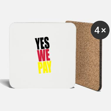 Pay Yes we pay - Coasters