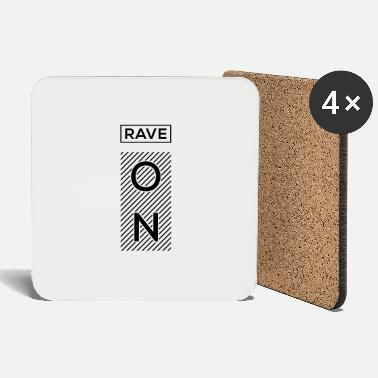 Rave Rave On - Coasters
