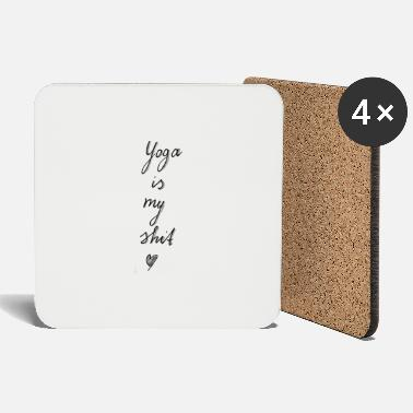 Yoga is my shit (gray) - Coasters