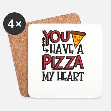 Valentines Day you have a pizza my heart valentines day gift - Coasters