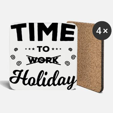 Time To Holiday - Coasters