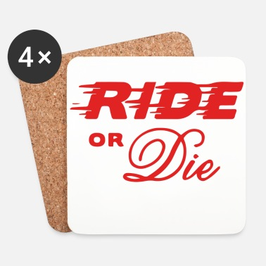 Or Ride or die speed - Dessous de verre (lot de 4)