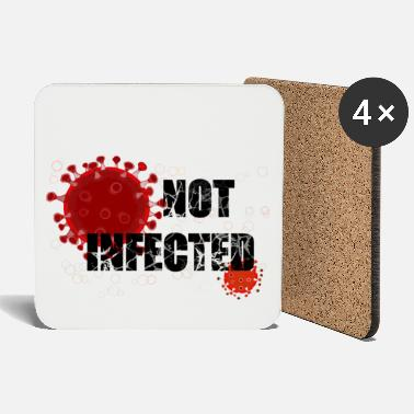 Infection NOT infected - Coasters