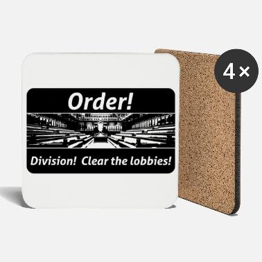 Landside Order! Division! Clear the lobbies UK - Onderzetters